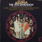 Aquarius/Let the Sunshine In by The 5th Dimension - Songfacts