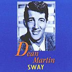 Sway by Dean Martin - Songfacts