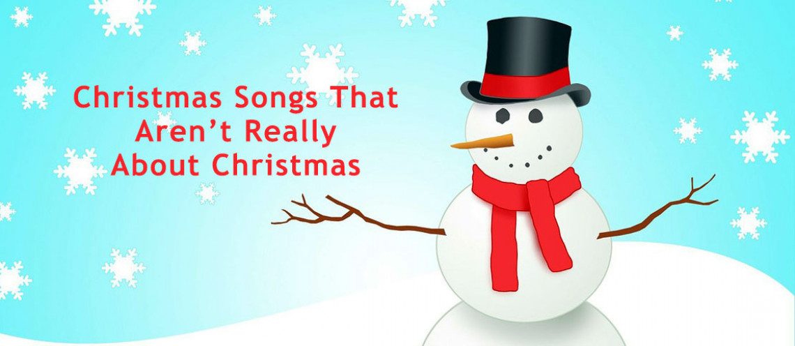Christmas Songs That Aren't About